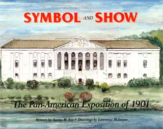 Symbol & Show: The Pan-American Exposition of 1901